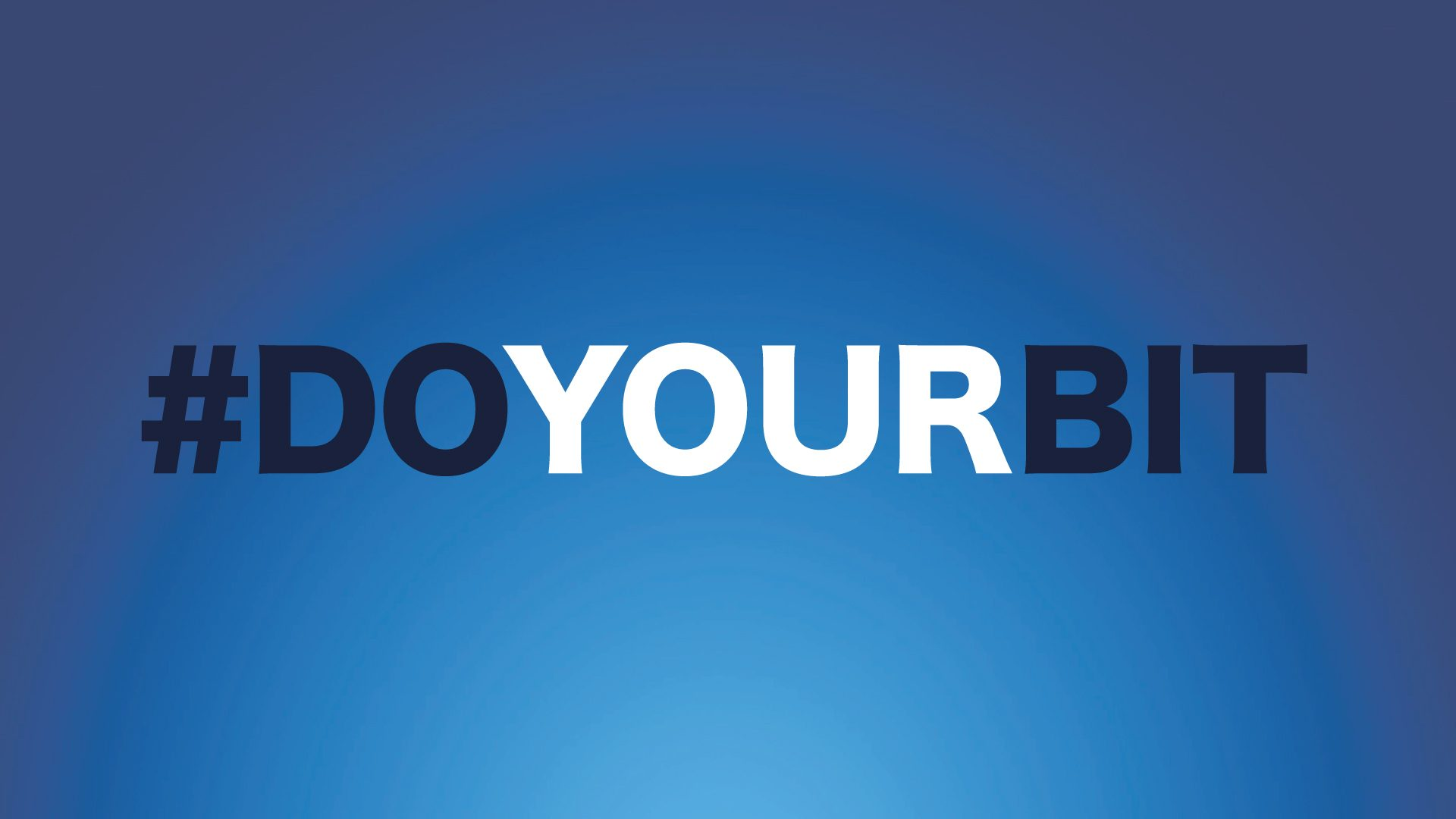 Public urged to #DoYourBit by staying safe and sensible as restrictions start to ease